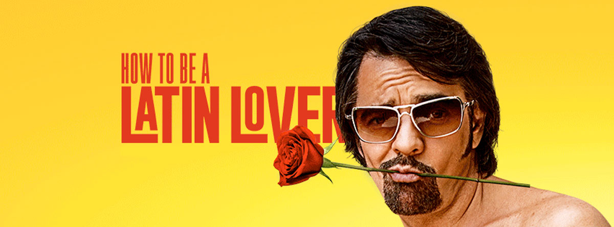 Slider Image for How to Be a Latin Lover