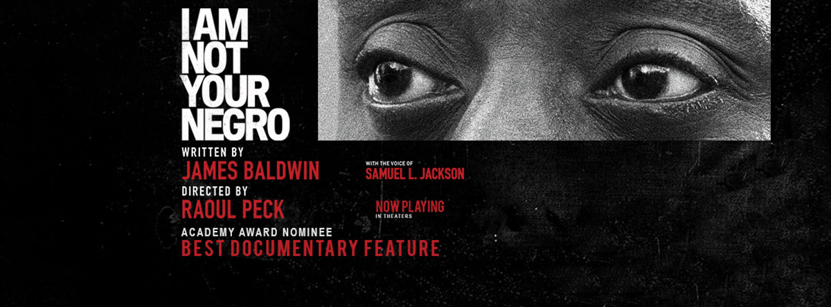Slider Image for I Am Not Your Negro