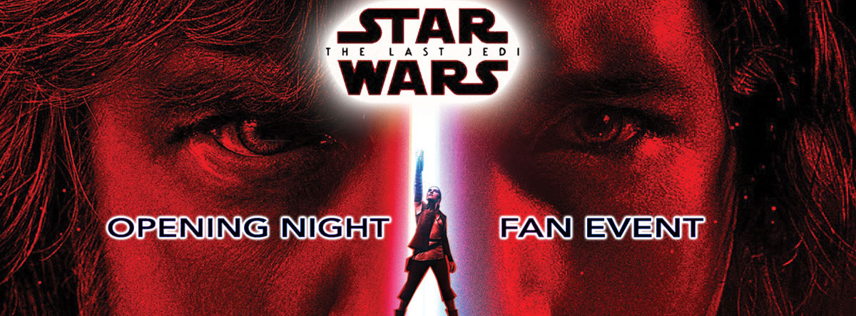 Slider Image for Opening Night Fan Event-Star Wars: The Last Jedi
