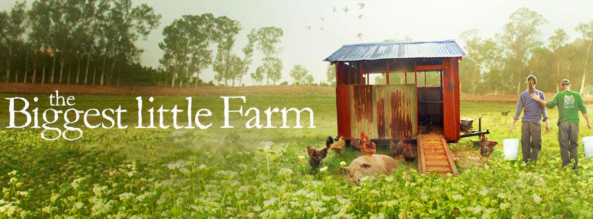 Slider Image for Biggest Little Farm, The