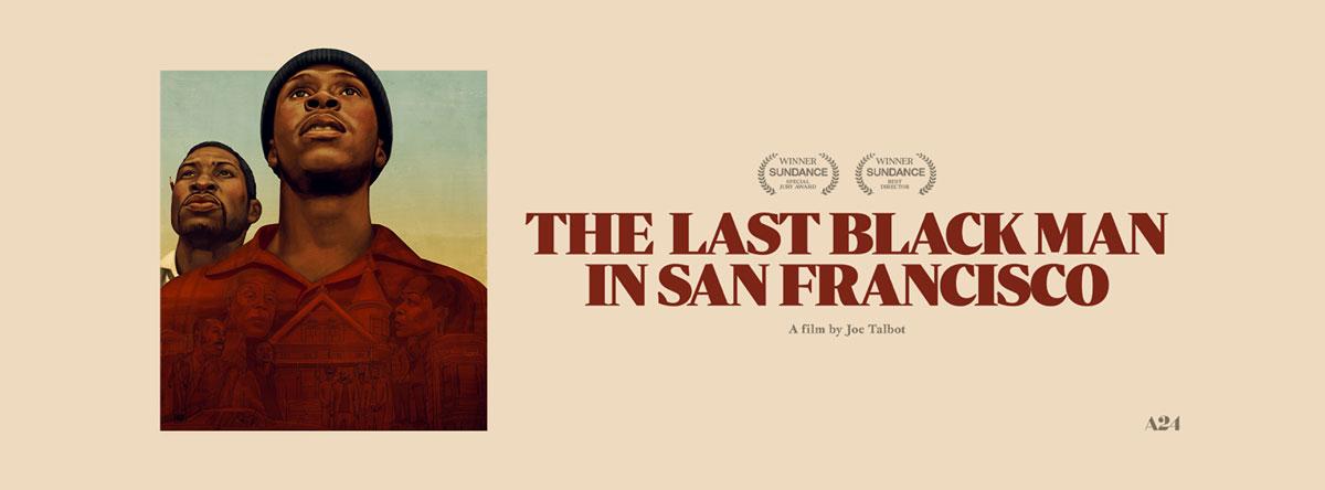 Slider Image for Last Black Man in San Francisco, The