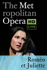 The Metropolitan Opera: Rom�o et Juliette ENCORE