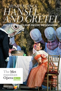 The Metropolitan Opera: Hansel and Gretel Encore