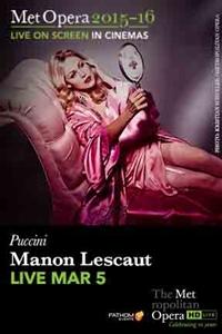 The Metropolitan Opera: Manon Lescaut