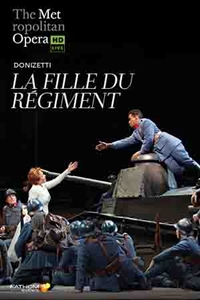 Poster of Metropolitan Opera: La Fille du Regiment Encore, T