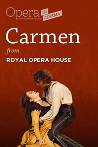 "Opera in Cinema: Royal Opera House's ""Carmen"""