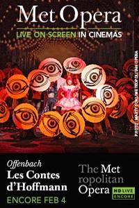 The Metropolitan Opera: Les Contes dHoffmann Encore