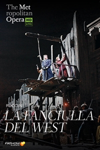 Poster of The Metropolitan Opera: La Fanciulla del W...