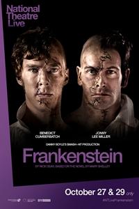 National Theatre Live: Frankenstein Encore 2018 (Miller as Creature) Poster