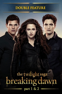 The Twilight Saga: Breaking Dawn Parts 1 & 2
