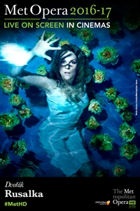 Poster of The Metropolitan Opera: Rusalka