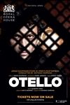The Royal Opera House: Otello Poster