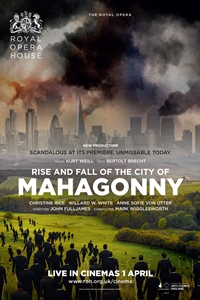 Royal Opera House: Rise and Fall of the City of Mahagonny