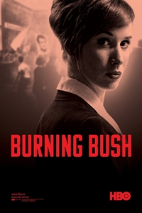 Burning Bush: Part I (Horici ker) Poster
