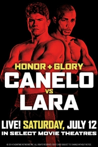 07.12.14 Honor and Glory: Canelo vs. Lara