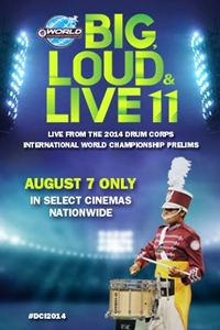Poster of DCI 2014: Big, Loud & Live 11