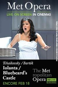 The Metropolitan Opera: Iolanta/Duke Bluebeards Castle Encore