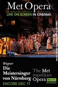 The Metropolitan Opera: Die Meistersinger von Nurnberg Encore