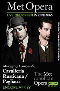 The Metropolitan Opera: Cavalleria Rusticana/Pagliacci Encore