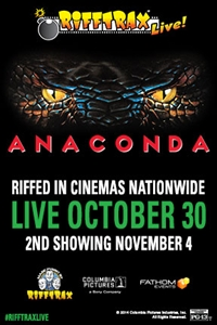 RiffTrax Live: Anaconda 2nd Showing