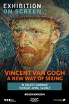 Exhibition On Screen: Van Gogh - A New Way of Seei Poster