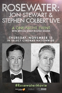 ROSEWATER:  Jon Stewart & Stephen Colbert LIVE