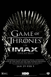 Game of Thrones The IMAX Experience (Season 4, Episodes 9 and 10)