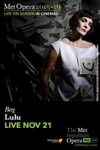 The Metropolitan Opera: Lulu