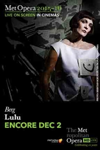 The Metropolitan Opera: Lulu (Encore)