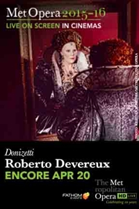 The Metropolitan Opera: Roberto Devereux (Encore)