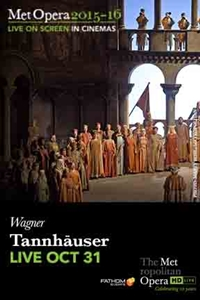 The Metropolitan Opera: Tannh�user