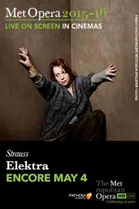 Metropolitan Opera: Elektra (Encore),The