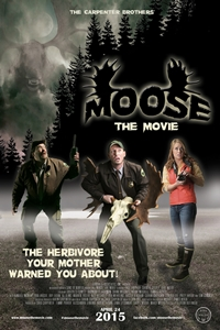 Moose: The Movie