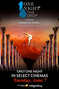 Cirque du Soleil for ONE DROP