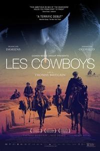 Les Cowboys (R)Release Date: June 24, 2016. Cast: Francois Damiens,  Finnegan Oldfield, Agathe Dronne, Ellora Torchia, John C. Reilly