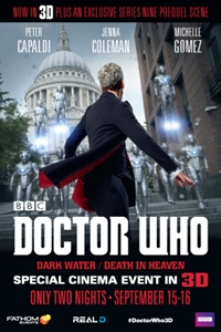 Doctor Who 3D: Dark Water/Death in Heaven