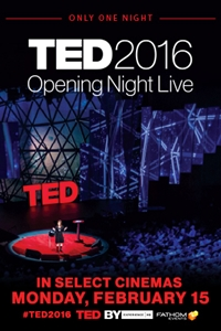 "TED 16: Dream ""Opening Night"" LIVE"