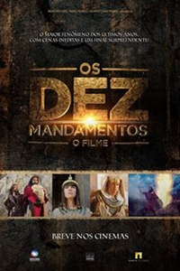 Moses and the Ten Commandments: The Movie (Os Dez Mandamentos - O Filme)
