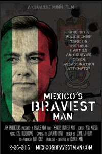 Poster for Mexico's Bravest Man - now playing at Montwood Movies 7