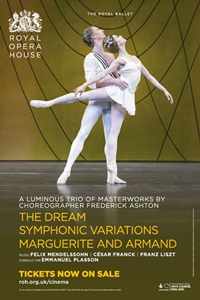 Royal Ballet: The Dream/Symphonic Variations/Marguerite and Armand, The