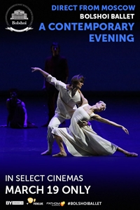 Bolshoi Ballet: A Contemporary Evening Poster