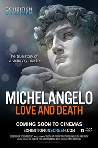 Exhibition on Screen: Michelangelo Love and Death Poster