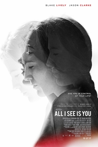 Poster of All I See Is You