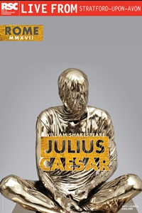 Royal Shakespeare Company: Julius Caesar