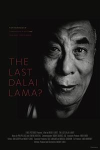 The Last Dalai Lama? Poster
