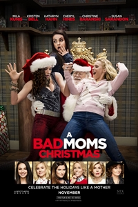 Poster for Bad Moms Christmas, A