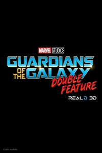 Guardians of the Galaxy Double Feature 3D Poster