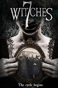 7 Witches (NR)Release Date: April 21, 2017. Cast: Persephone Apostolou,  Megan Hensley, Mike Jones, Macall Gordon, Danika Golombek Director: Brady  Hall