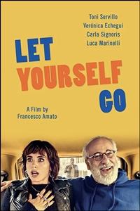 Poster for Let Yourself Go (Lasciati andare)