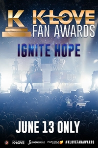 "Poster of The K-LOVE Fan Awards ""Ignite Hope"""